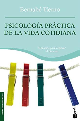 Psicología práctica de la vida cotidiana (Vivir Mejor)