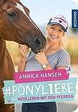 Ponyliebe: Mein Leben mit den Pferden