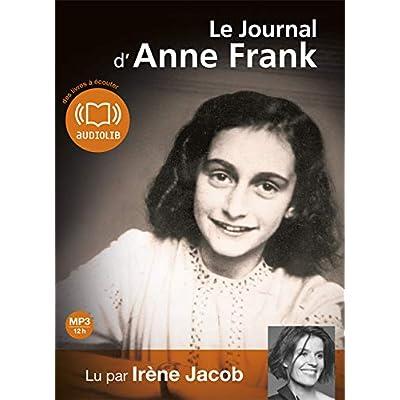 Le journal d'Anne Frank: Livre audio - 2 CD MP3 - 497 Mo + 490 Mo (op)