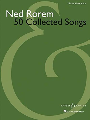 Ned Rorem, 50 Collected Songs: Medium/Low Voice