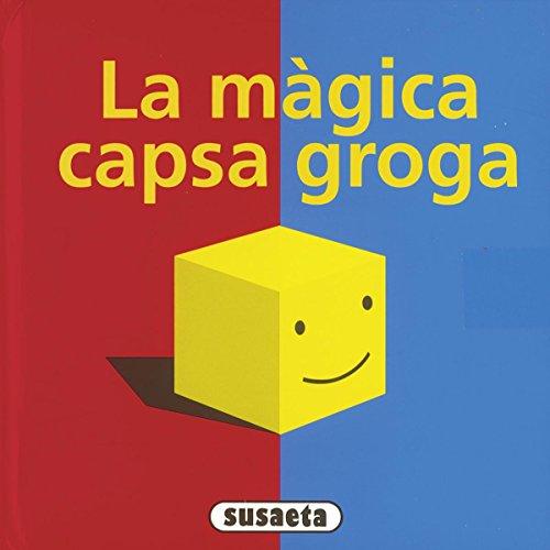 La màgica capsa groga (La magica capsa groga) por David A. Carter