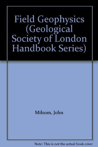 Geophysics (Geological Society of London Handbook Series)