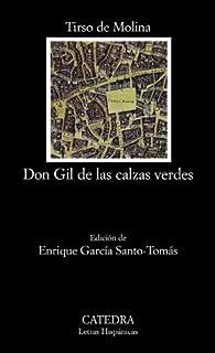 Don Gil de las calzas verdes par Tirso de Molina
