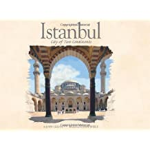 Istanbul:City of Two Continents: Written by John Cleave, 2008 Edition, Publisher: Editions Didier Millet [Hardcover]