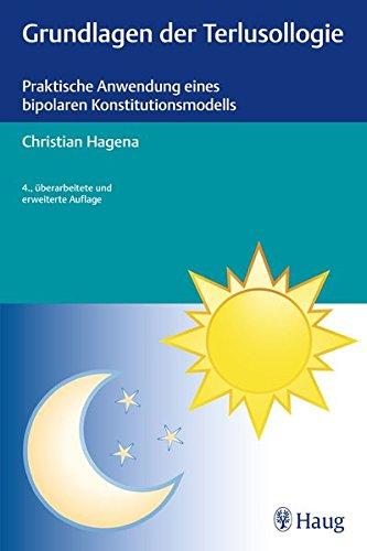 Grundlagen der Terlusollogie: Praktische Anwendung eines bipolaren Konstitutionsmodells