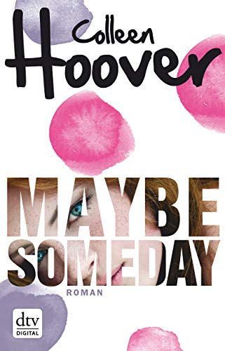 Maybe Someday: Roman (Kindle-colleen Hoover)