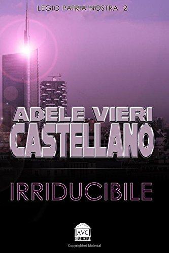 Irriducibile: Volume 2