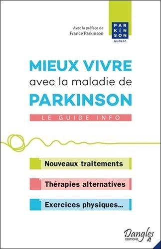 Mieux vivre avec la maladie de Parkinson : Le guide info