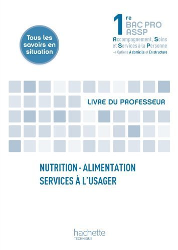 nutrition-alimentation-services--l-39-usager-1re-bac-pro-assp-livre-professeur-ed-2012-de-annie-martinez-26-juin-2012-broch
