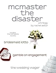 McMaster the Disaster Trilogy