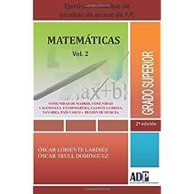 Ejercicios Resueltos De Pruebas De Acceso De F.P - Grado Superior - Matematicas Vol. 2: Volume 2