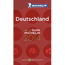 MICHELIN Deutschland  2014: Hotels & Restaurants (MICHELIN Hotelführer)