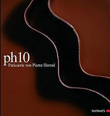 PH10: Patisserie von Pierre Hermé