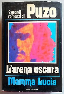Mario Puzo: L'arena oscura Mamma Lucia 2 romanzi Ed. EuroClub A07