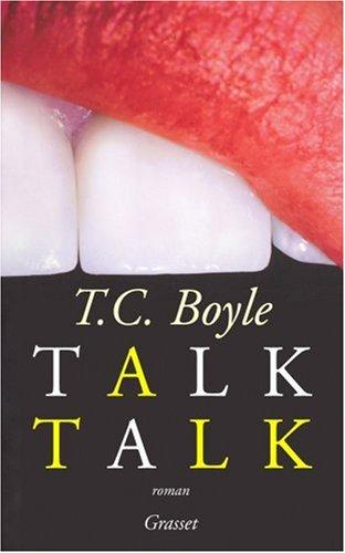 Talk Talk par T-C Boyle
