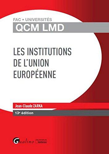 QCM LMD - Institutions de l'Union européenne, 13ème Ed.