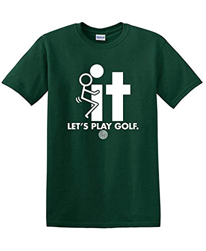 F-It Let's Play Golf Sports Golfing Gift Mens Funny T-Shirt