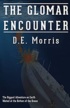 The Glomar Encounter by [Morris, D.E.]