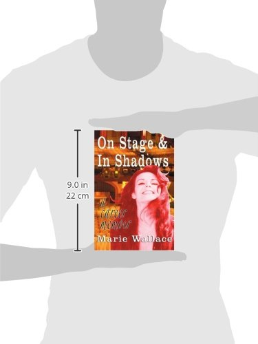 On Stage & In Shadows: a career memoir
