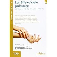 La réflexologie palmaire : Le bien-être à portée de mains