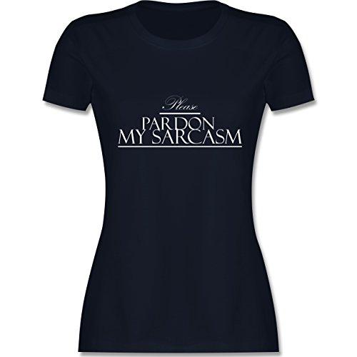 Statement Shirts - Please pardon my sarcasm - tailliertes Premium T-Shirt mit Rundhalsausschnitt für Damen Navy Blau
