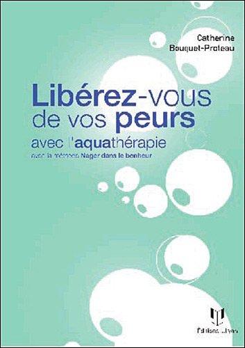 Libérez-vous de vos peurs grâce à l'aquathérapie