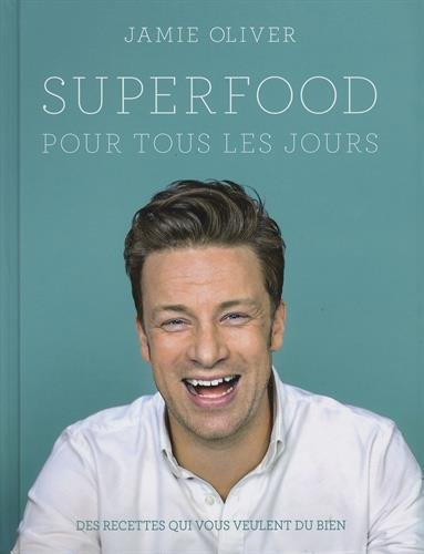 Super food par Jamie Oliver