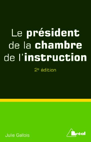 Le prsident de la chambre de l'instruction