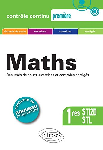 Maths Premières STI2D STL Conforme au Programme 2011