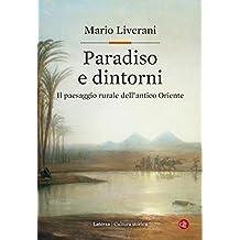 Paradiso e dintorni: Il paesaggio rurale dell'antico Oriente (Italian Edition)