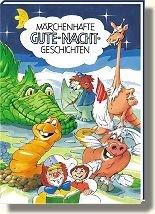 MÄRCHENHAFTE GUTE-NACHT-GESCHICHTEN - personalisierte Ausgabe mit Ihrem Kind als Titelhelden