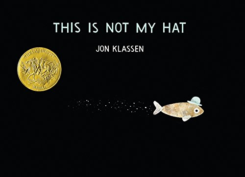 This Is Not My Hat (Caldecott Medal - Winner Title(s))