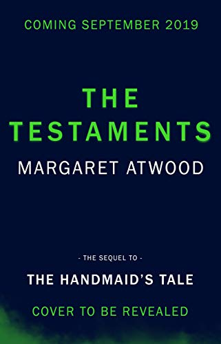 The Testaments (The Handmaid's Tale) por Margaret Atwood