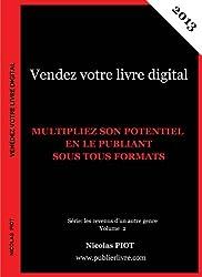 Vendez votre livre digital (Les revenus d'un autre genre t. 2)