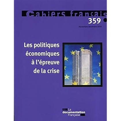 Les politiques économiques à l'épreuve de la crise (N.359 Novembre-Decembre 2010)