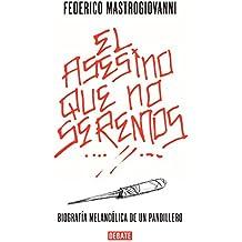 El Asesino Que No Seremos: Biografía Melancólica de Un Pandillero/The Murderer We Won't Be: The Melancholic Biography of a Gang Member