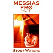 Messias Fr?? Bind I by Story Waters (2006-07-01)