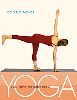 Yoga: Awakening the Inner Body (English Edition) eBook ...