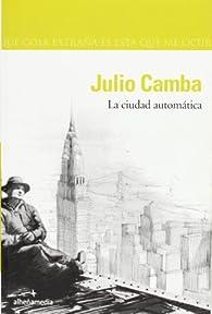 La ciudad automática par Julio Camba