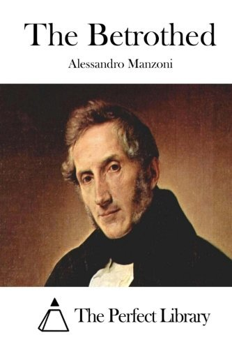The Betrothed by Alessandro Manzoni (2015-05-07)