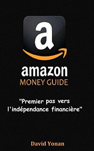 amazon-money-guide-premier-pas-vers-lindependance-financiere