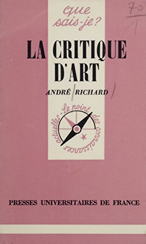 La Critique d'art (Que sais-je?) (French Edition)