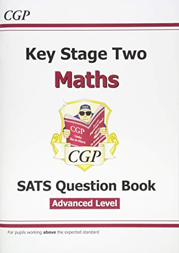 KS2 Maths Targeted SATS Question Book - Advanced Level (for the 2019 tests)