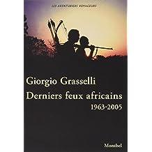 Derniers feux africains : Cameroun, Rhodésie, Centrafrique, Zambie 1963-2005