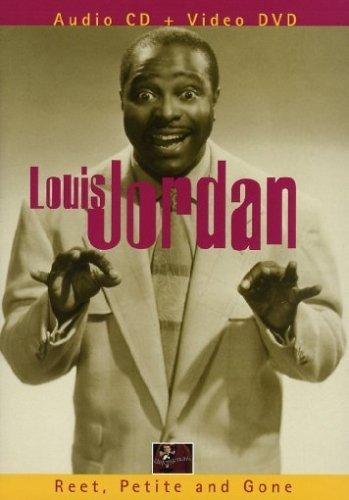 Louis Jordan - Reet, Petite and Gone  (+ CD)