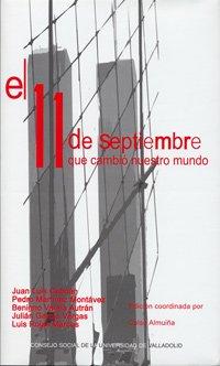 El 11 de septiembre que cambió nuestro mundo : ciclo conferencias del Aula Universidad Sociedad