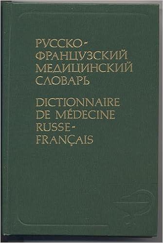 Telecharger Dictionnaire Russe Francais De Medecine Pdf