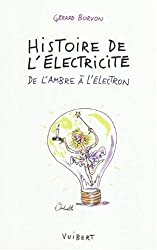 Histoire de l'électricité : De l'ambre à l'électron