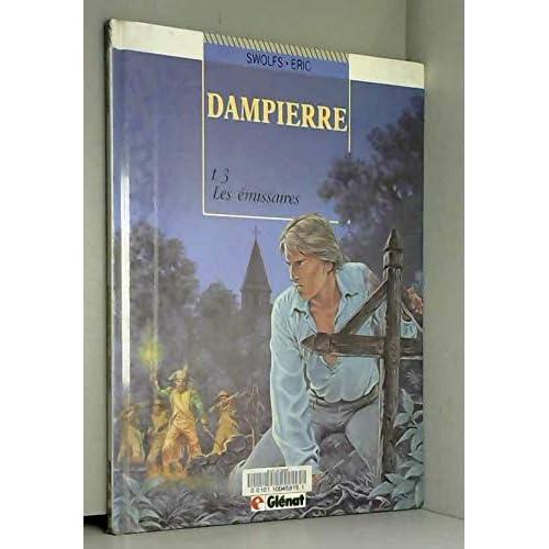 Dampierre, Tome 3 : Les émissaires