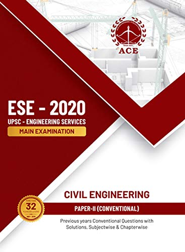 ESE 2020 Mains Civil Engineering Conventional Paper II Previous Conventional Questions with Solutions, Subject wise and Chapter wise